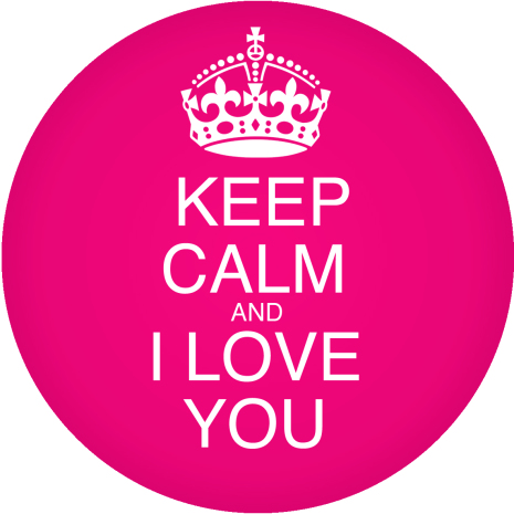 Keep Calm and I Love You